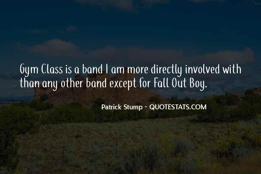 Patrick Stump Quotes #1024090