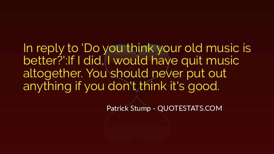 Patrick Stump Quotes #1172201