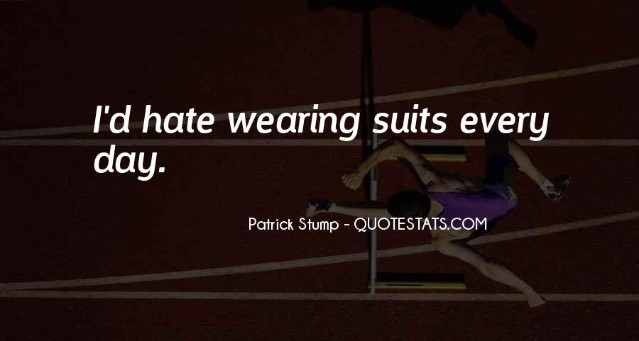 Patrick Stump Quotes #1299610