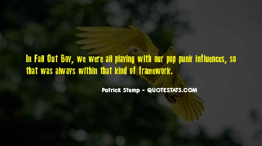 Patrick Stump Quotes #1308133