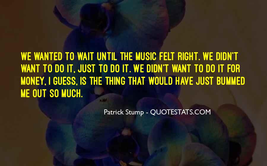 Patrick Stump Quotes #1404477