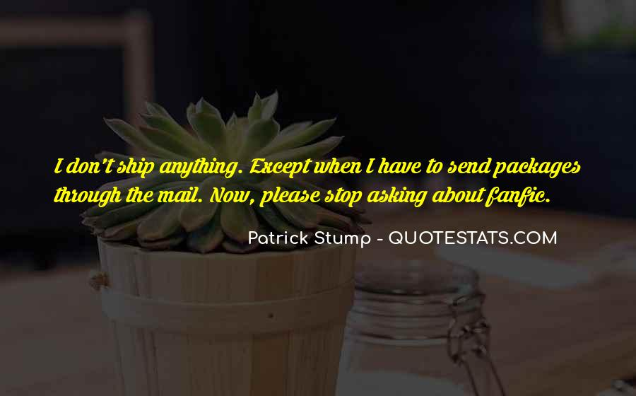 Patrick Stump Quotes #322765