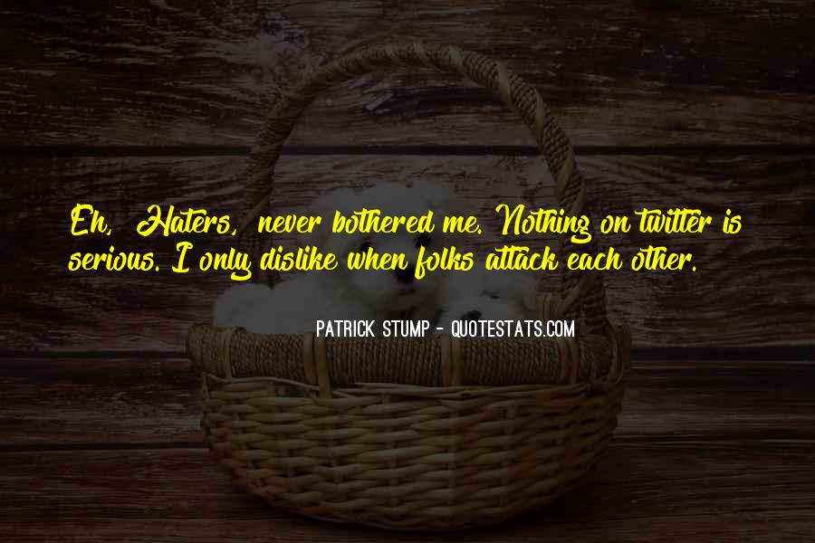 Patrick Stump Quotes #536981