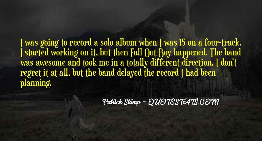Patrick Stump Quotes #586125
