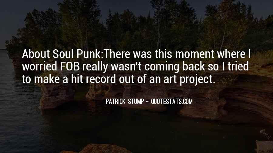 Patrick Stump Quotes #84910