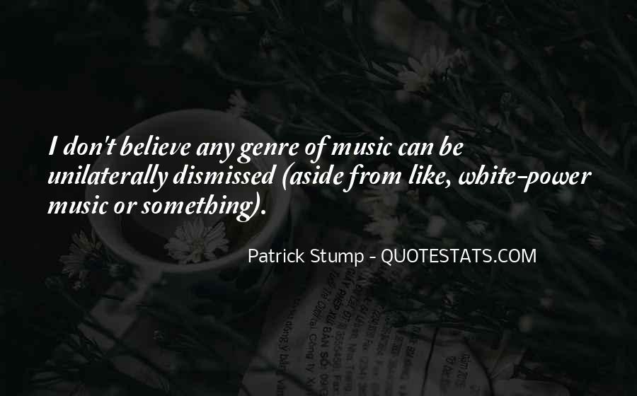 Patrick Stump Quotes #958020
