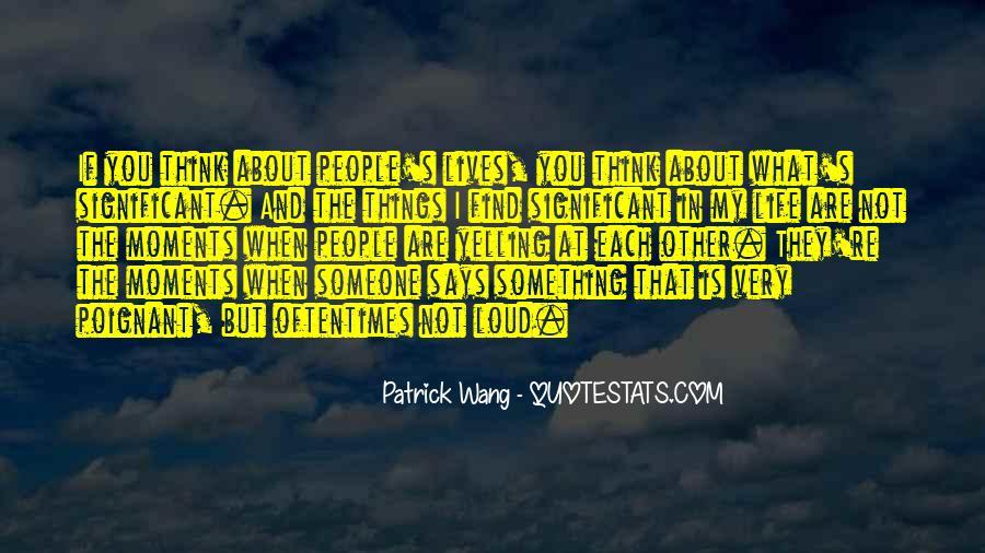 Patrick Wang Quotes #637306