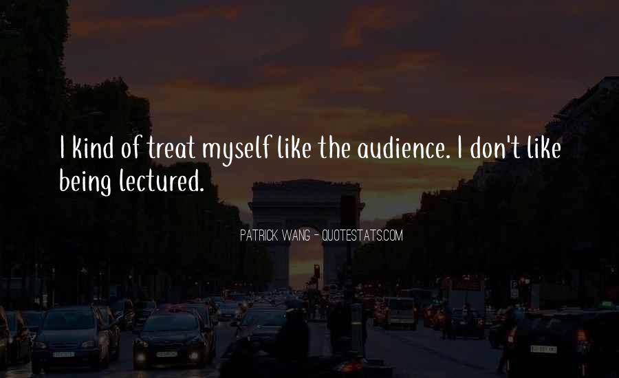 Patrick Wang Quotes #949927