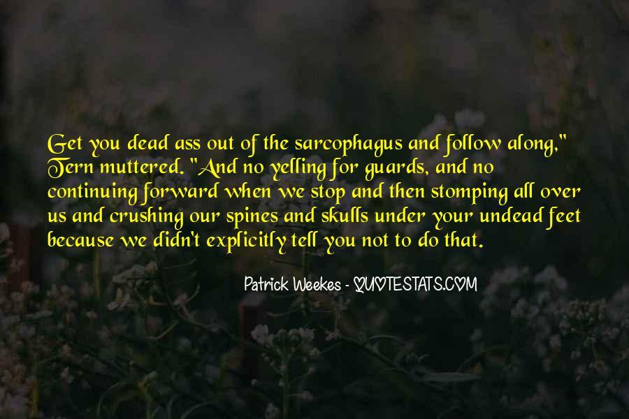 Patrick Weekes Quotes & Sayings