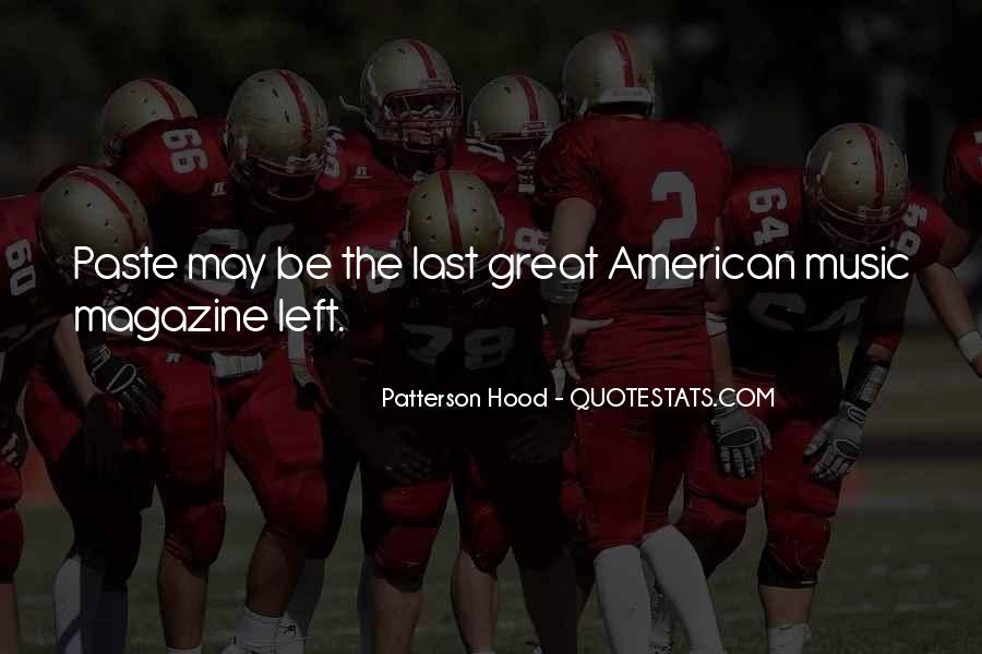 Patterson Hood Quotes #1444522