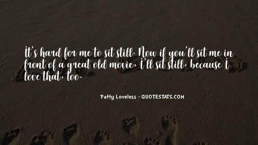 Patty Loveless Quotes #1778456