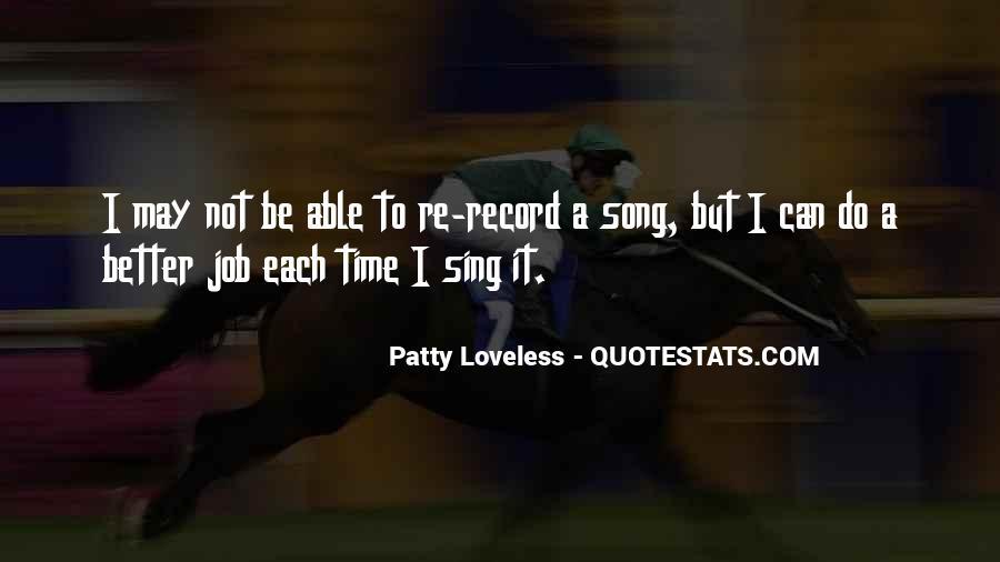 Patty Loveless Quotes #63776