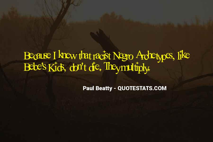 Paul Beatty Quotes #1233495