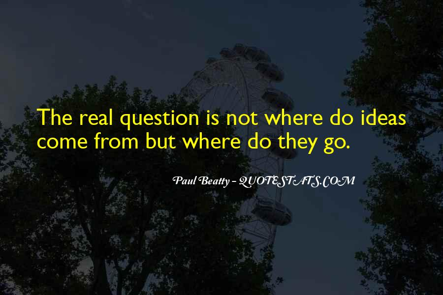 Paul Beatty Quotes #1558361