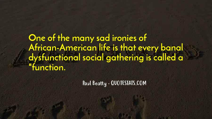 Paul Beatty Quotes #365135