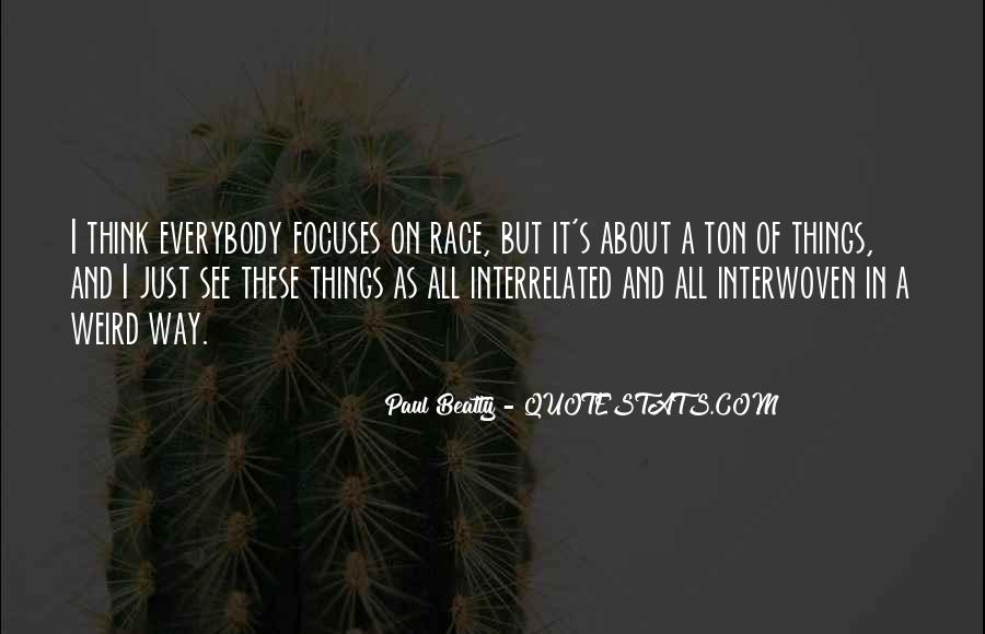 Paul Beatty Quotes #691914