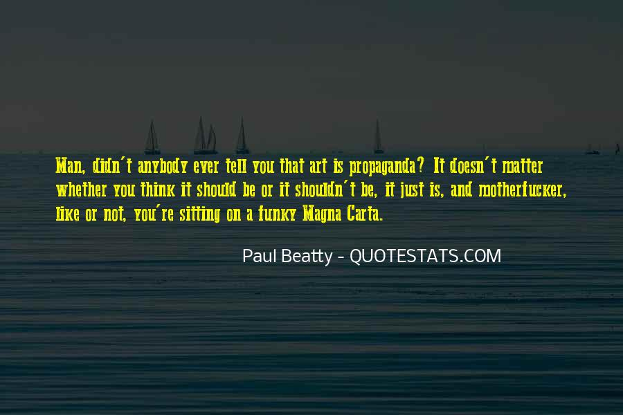 Paul Beatty Quotes #766029