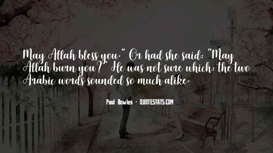 Paul Bowles Quotes #1013355