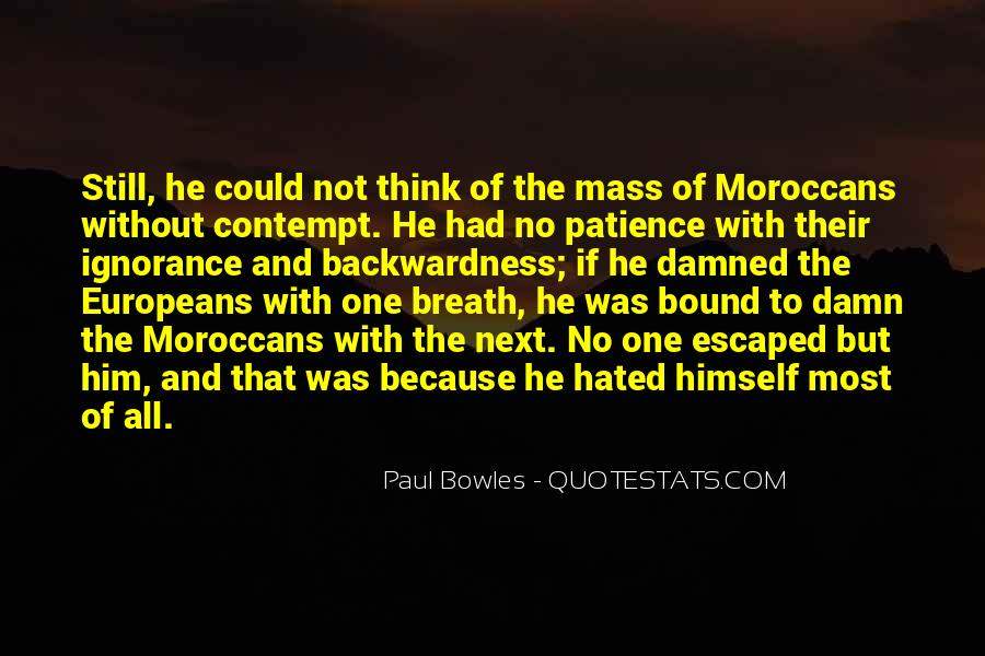 Paul Bowles Quotes #1036086