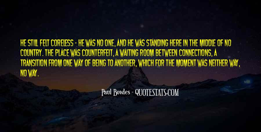 Paul Bowles Quotes #1100612