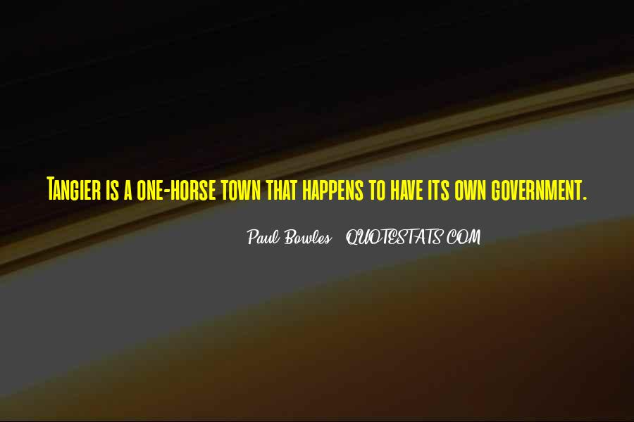 Paul Bowles Quotes #1124282