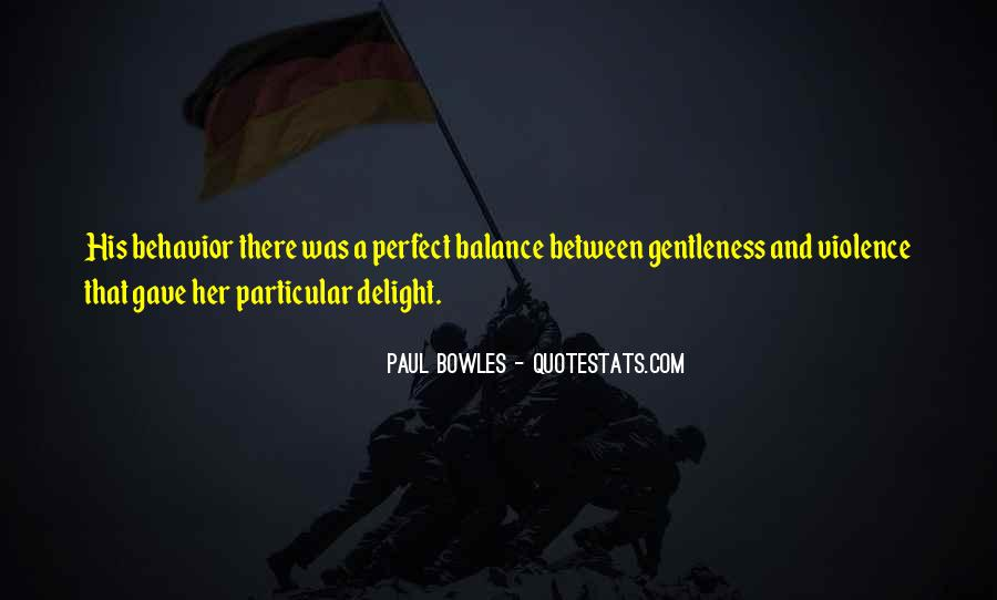 Paul Bowles Quotes #114678