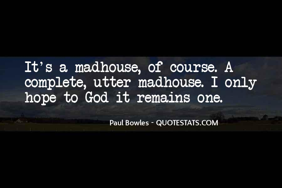Paul Bowles Quotes #1208363