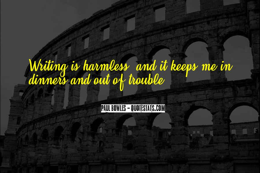 Paul Bowles Quotes #1231110
