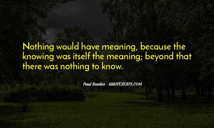 Paul Bowles Quotes #1310996