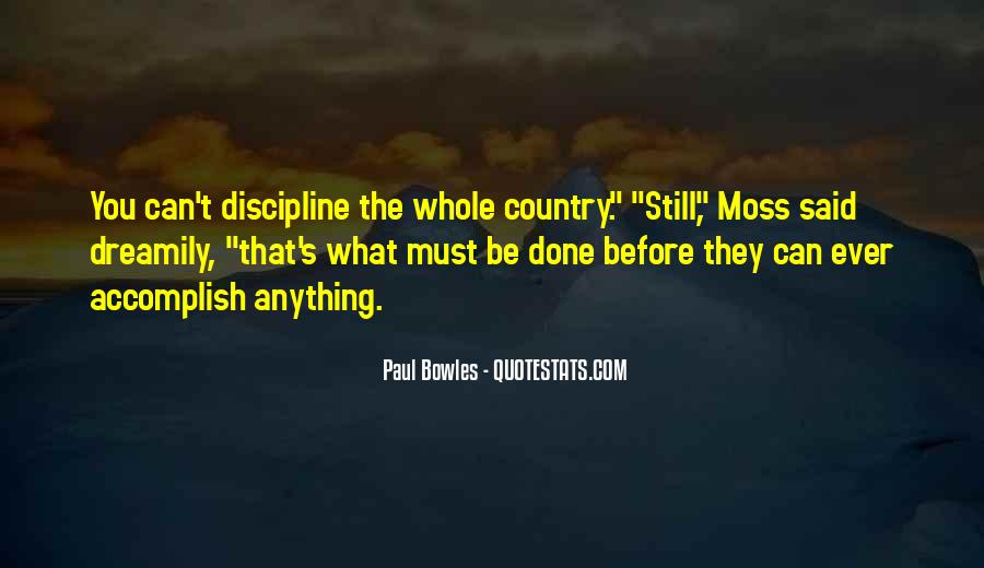 Paul Bowles Quotes #1446050