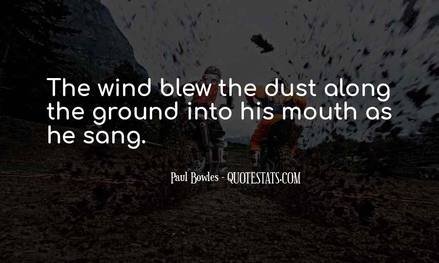 Paul Bowles Quotes #1458763