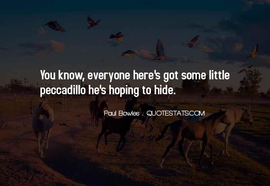 Paul Bowles Quotes #1460511