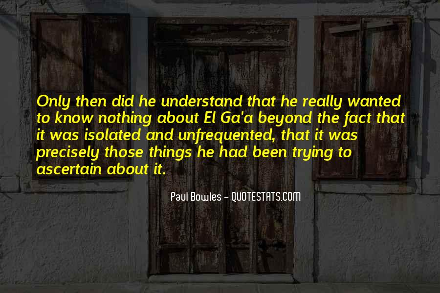 Paul Bowles Quotes #1467848