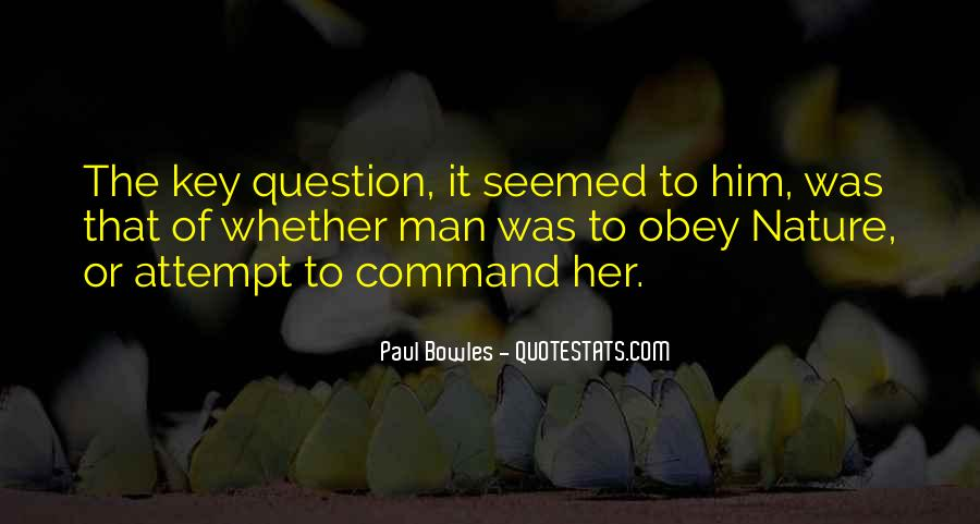 Paul Bowles Quotes #1721408