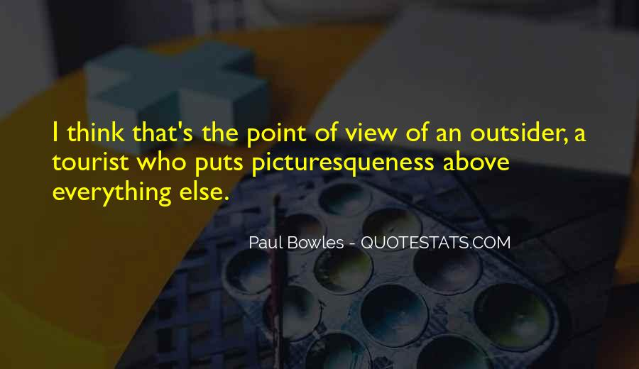 Paul Bowles Quotes #1784820