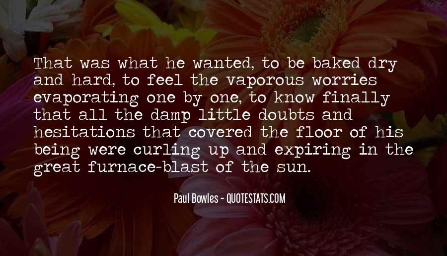 Paul Bowles Quotes #1848537