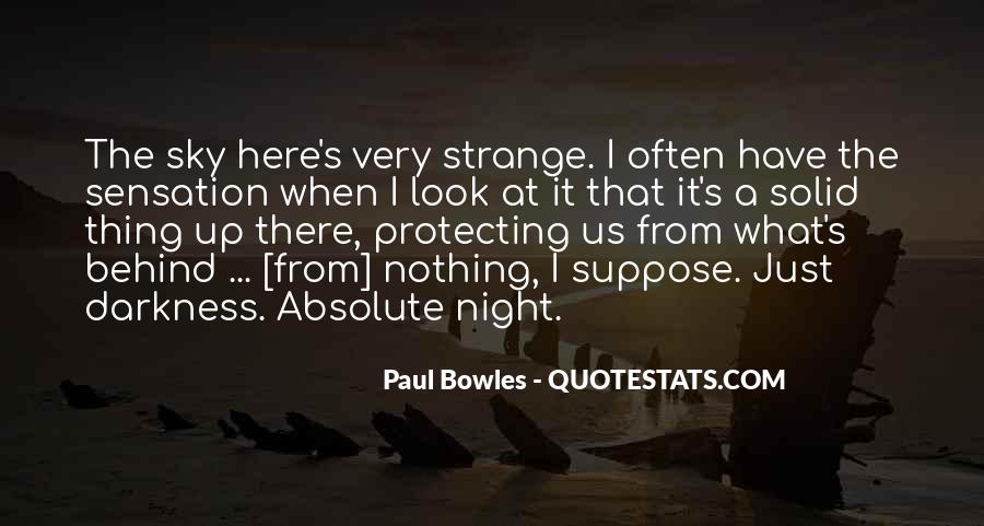 Paul Bowles Quotes #202957
