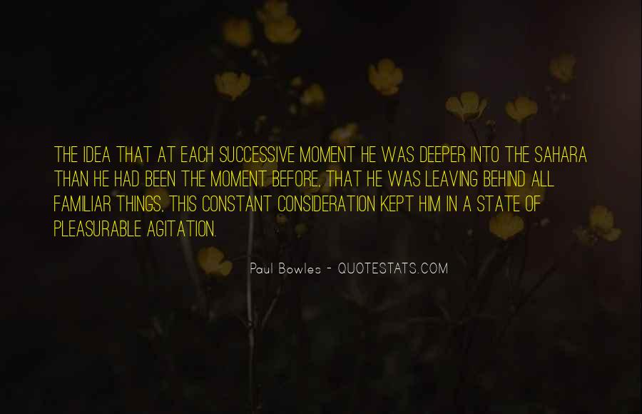 Paul Bowles Quotes #244286