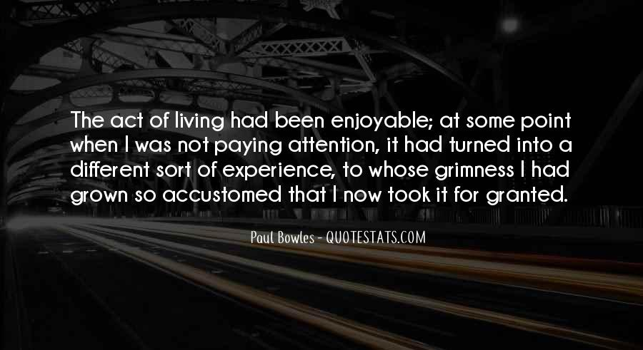 Paul Bowles Quotes #246985