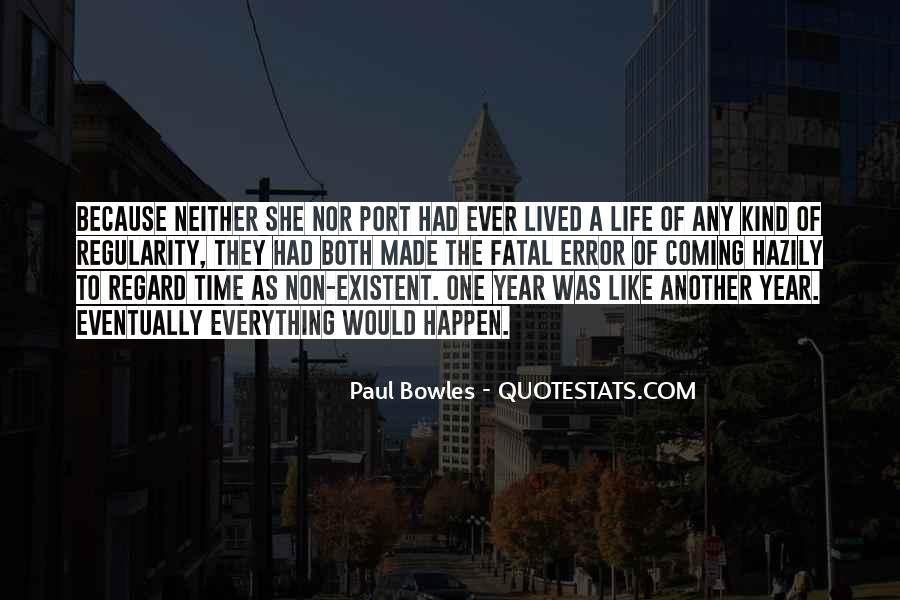 Paul Bowles Quotes #344097
