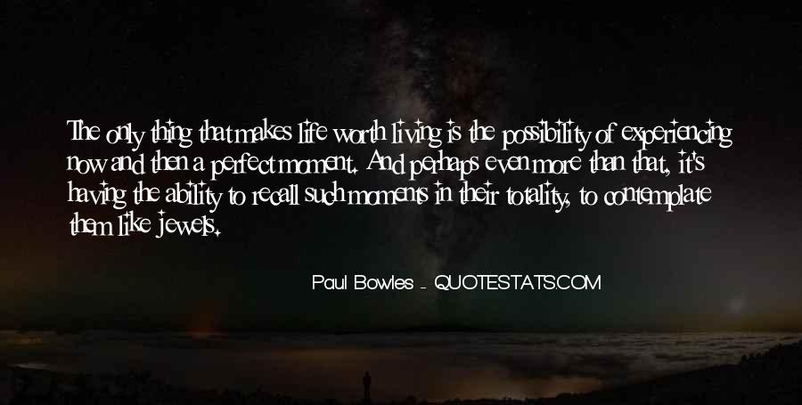 Paul Bowles Quotes #379661