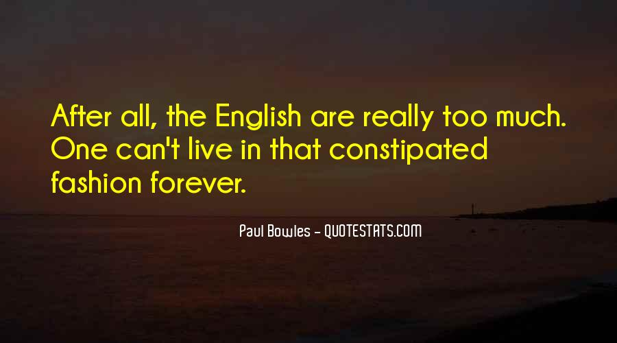 Paul Bowles Quotes #452872
