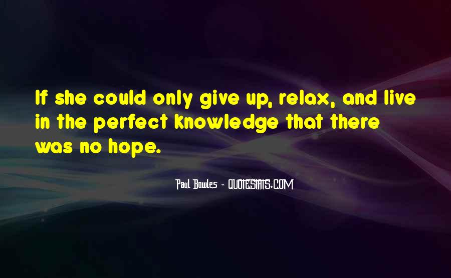 Paul Bowles Quotes #477702