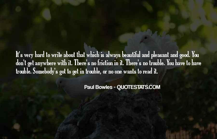 Paul Bowles Quotes #515877