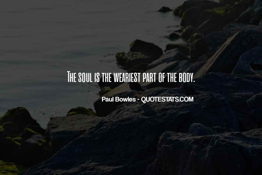 Paul Bowles Quotes #541563