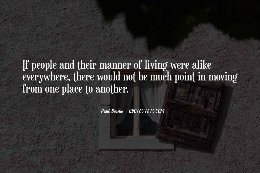 Paul Bowles Quotes #585997