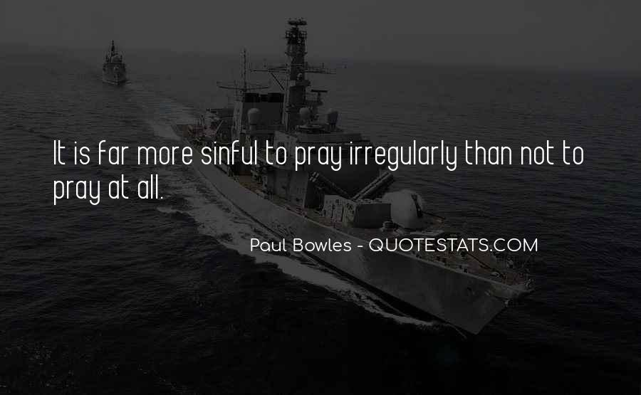 Paul Bowles Quotes #608855
