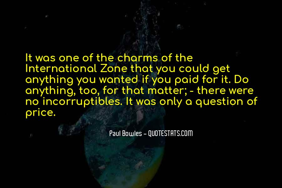 Paul Bowles Quotes #686682