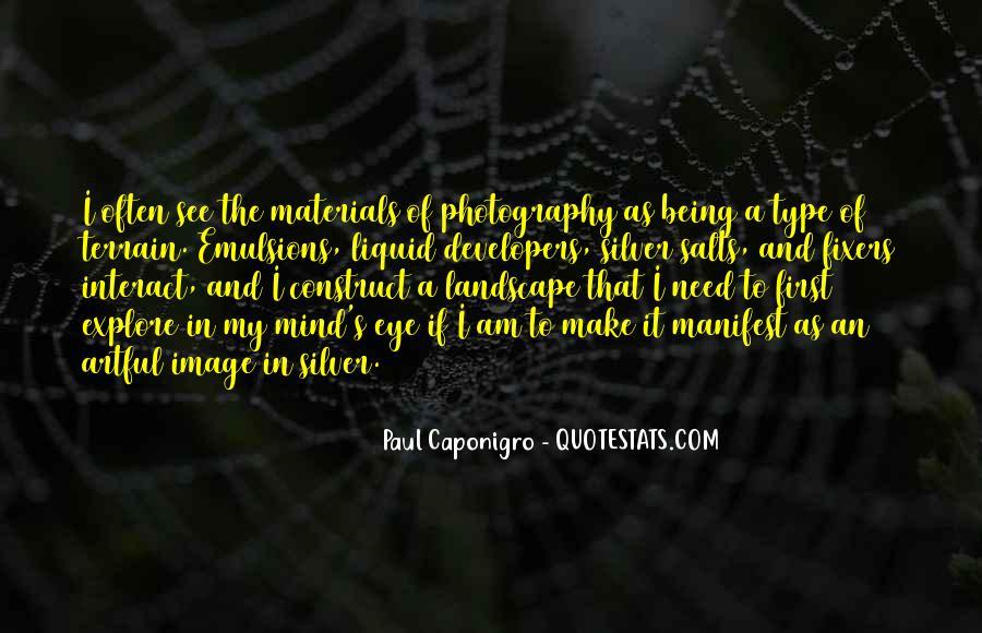 Paul Caponigro Quotes #1366133
