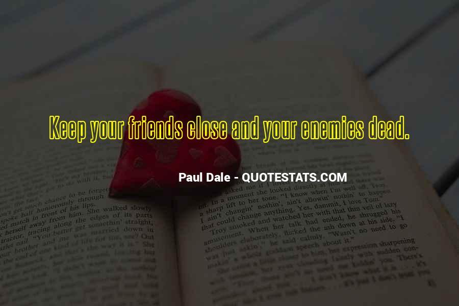 Paul Dale Quotes #852986